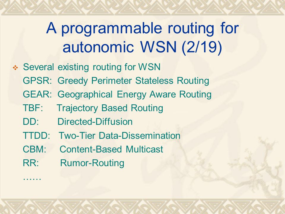 A programmable routing for autonomic WSN (2/19)