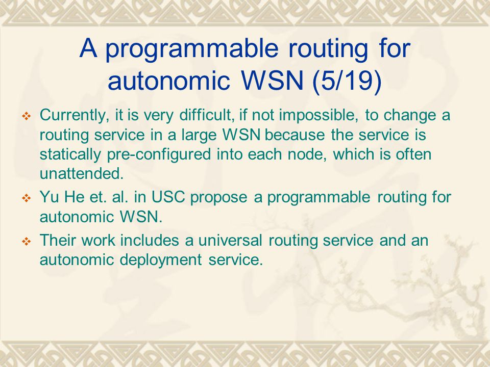 A programmable routing for autonomic WSN (5/19)