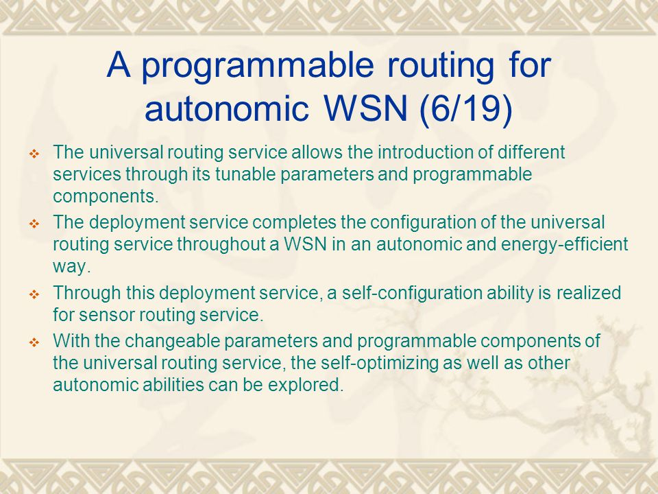 A programmable routing for autonomic WSN (6/19)