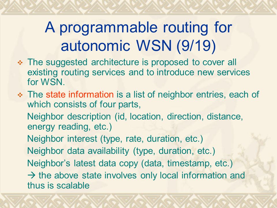 A programmable routing for autonomic WSN (9/19)