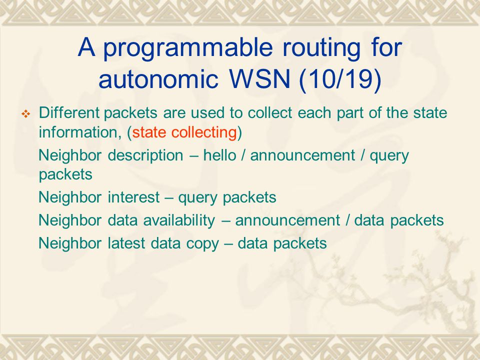 A programmable routing for autonomic WSN (10/19)