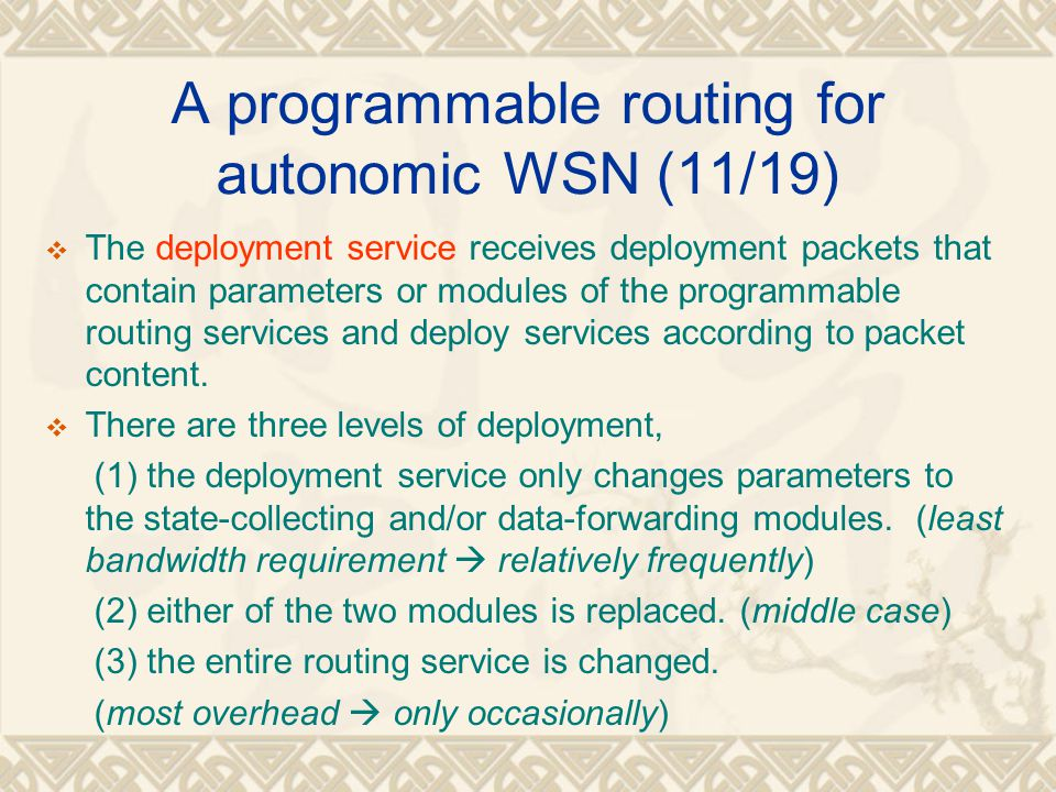 A programmable routing for autonomic WSN (11/19)