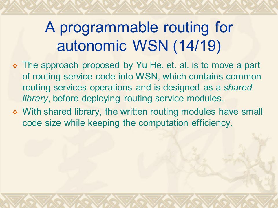 A programmable routing for autonomic WSN (14/19)