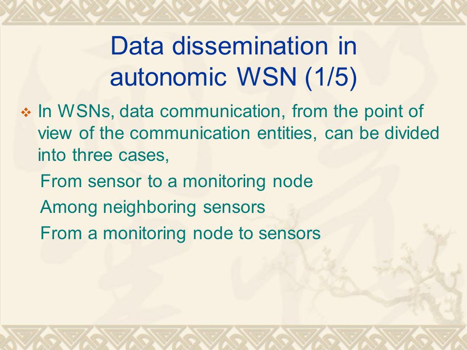Data dissemination in autonomic WSN (1/5)