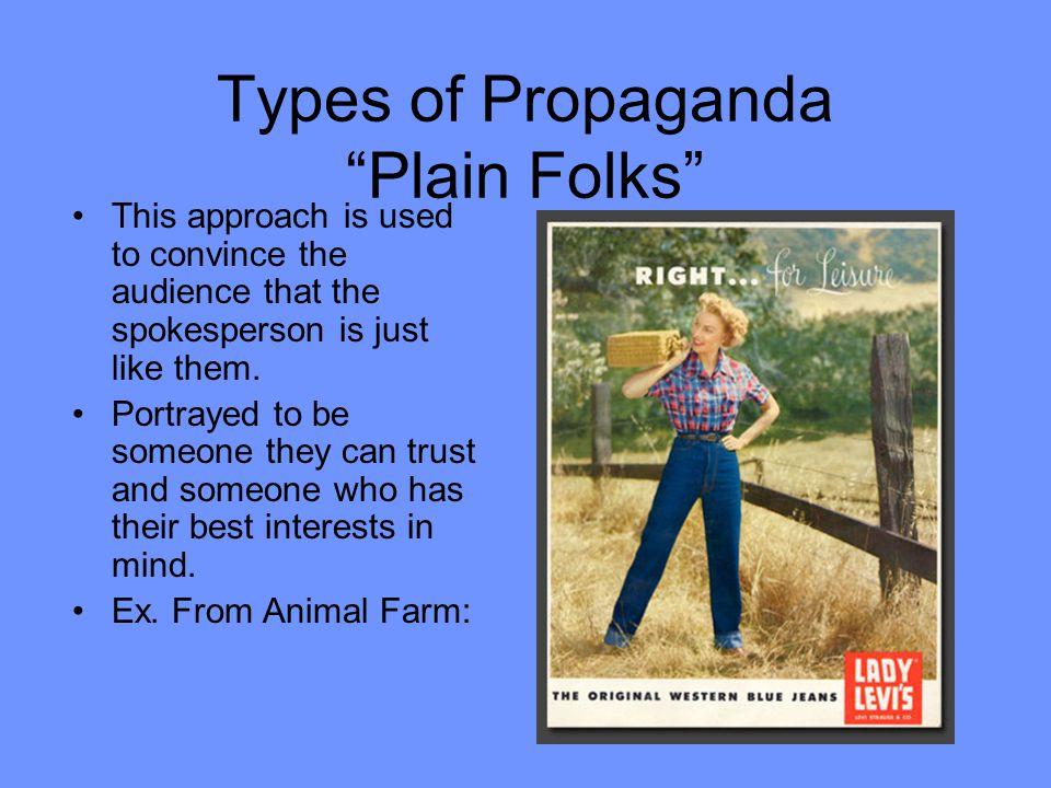 Types of Propaganda Plain Folks