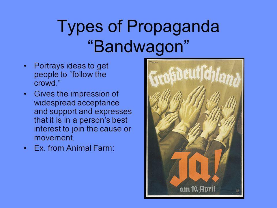 Types of Propaganda Bandwagon