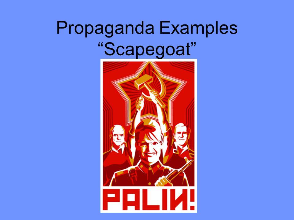 Propaganda Examples Scapegoat