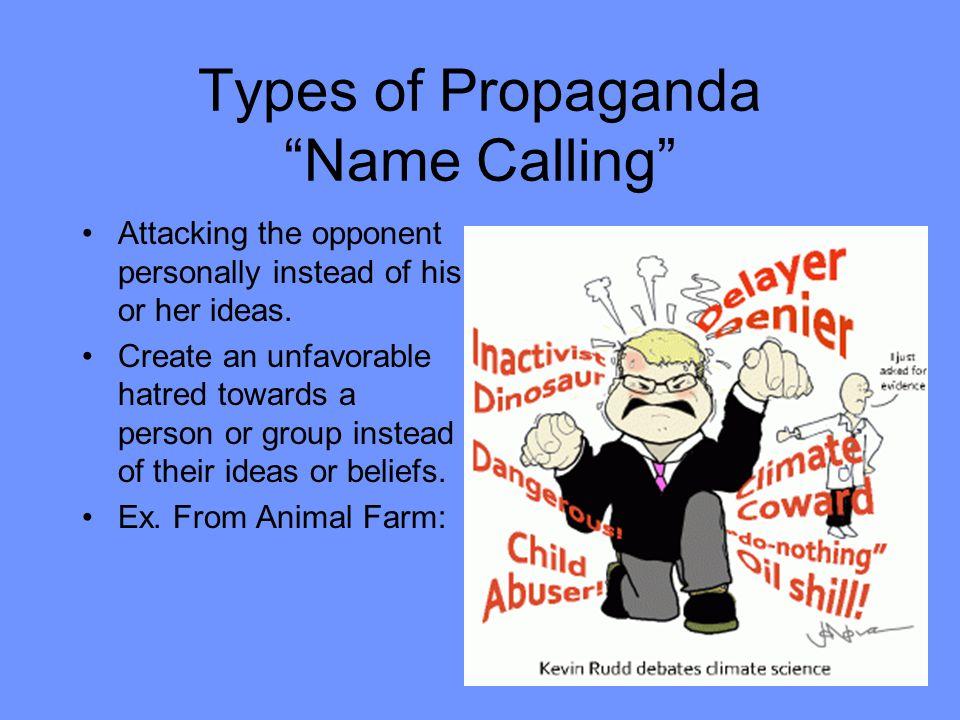 Types of Propaganda Name Calling