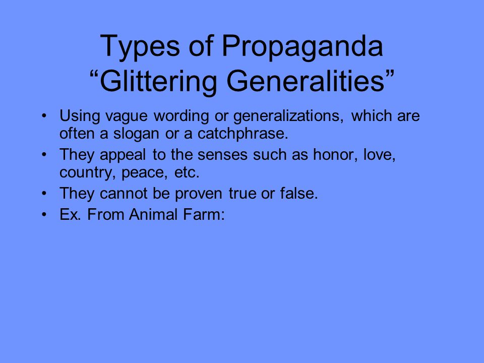 Types of Propaganda Glittering Generalities