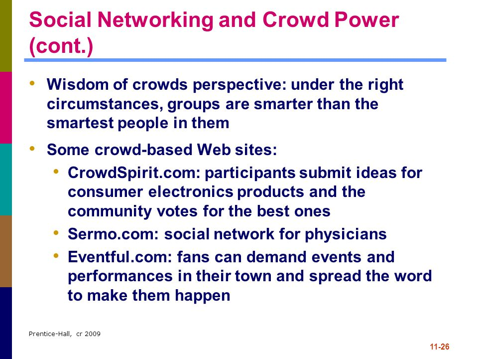 Social Networking and Crowd Power (cont.)