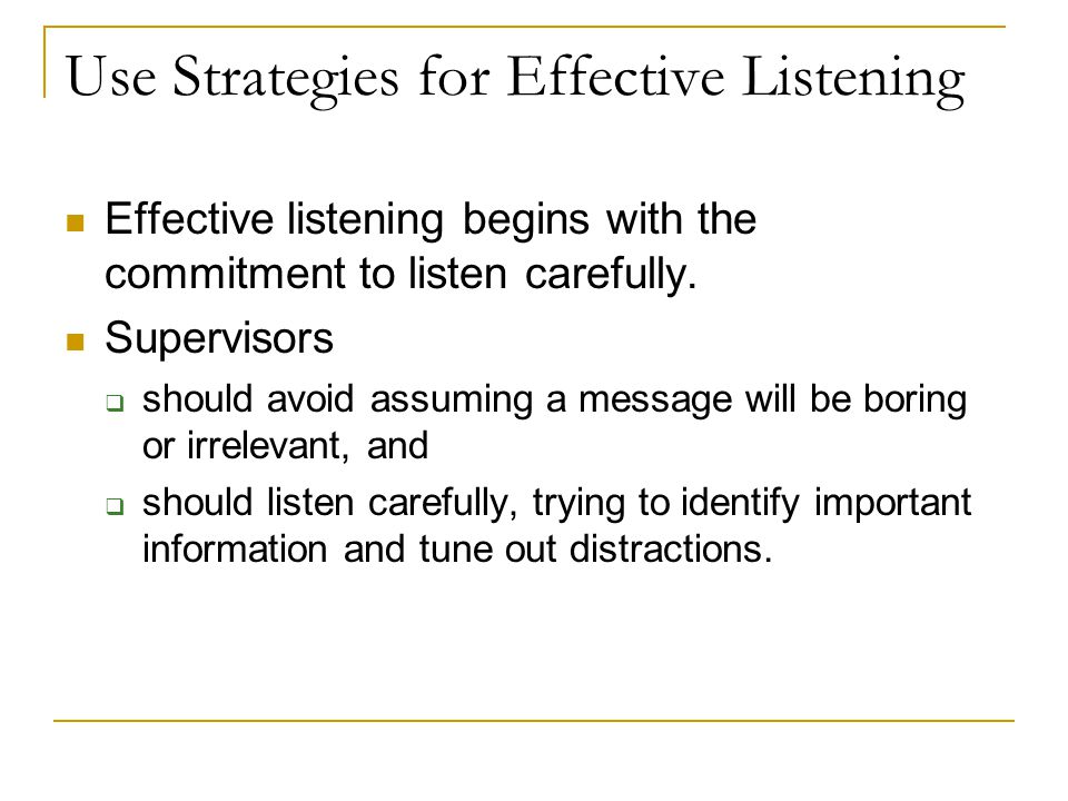 Use Strategies for Effective Listening