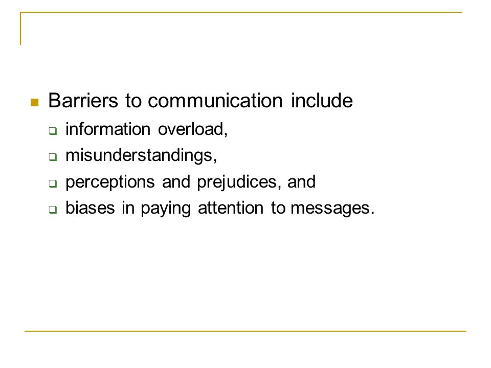 Barriers to communication include