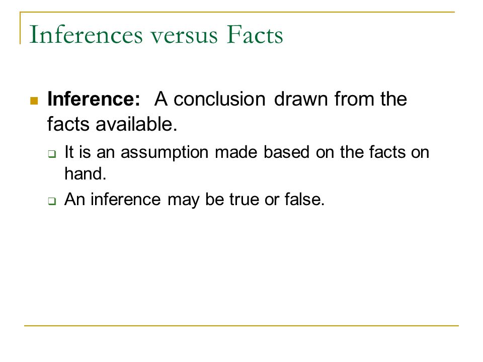 Inferences versus Facts