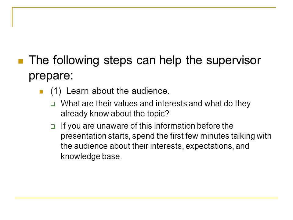 The following steps can help the supervisor prepare: