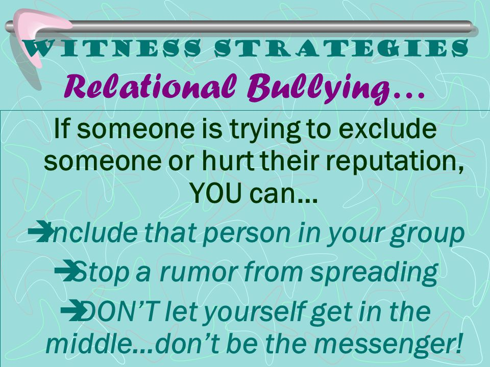 Witness Strategies Relational Bullying…