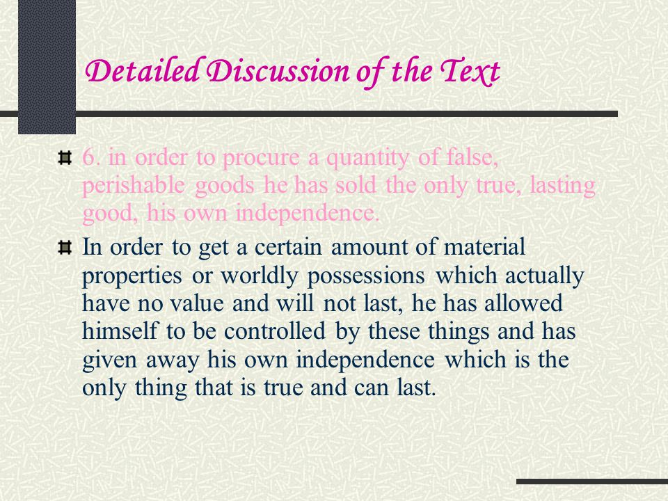 Detailed Discussion of the Text