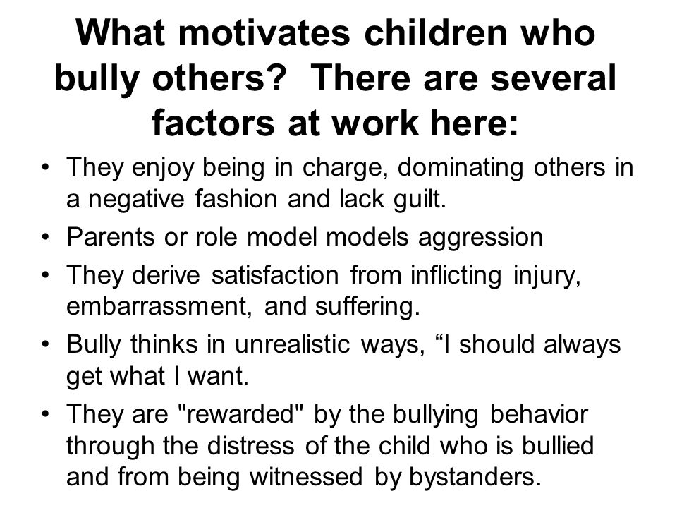 What motivates children who bully others