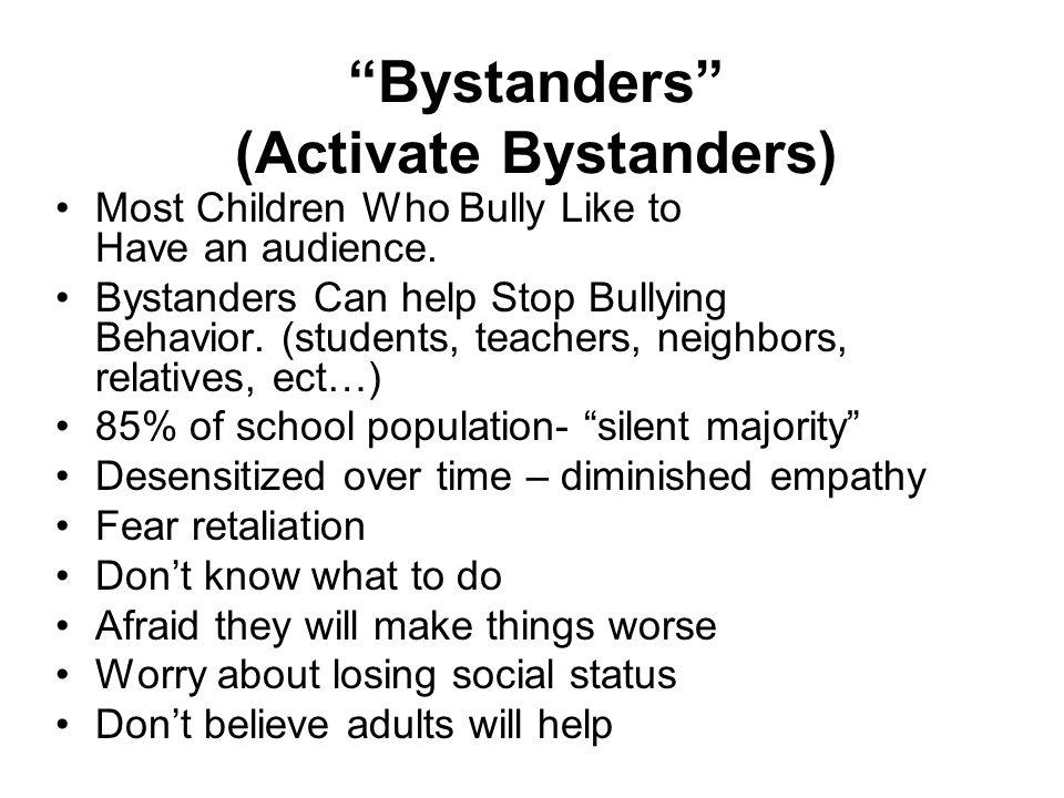 Bystanders (Activate Bystanders)