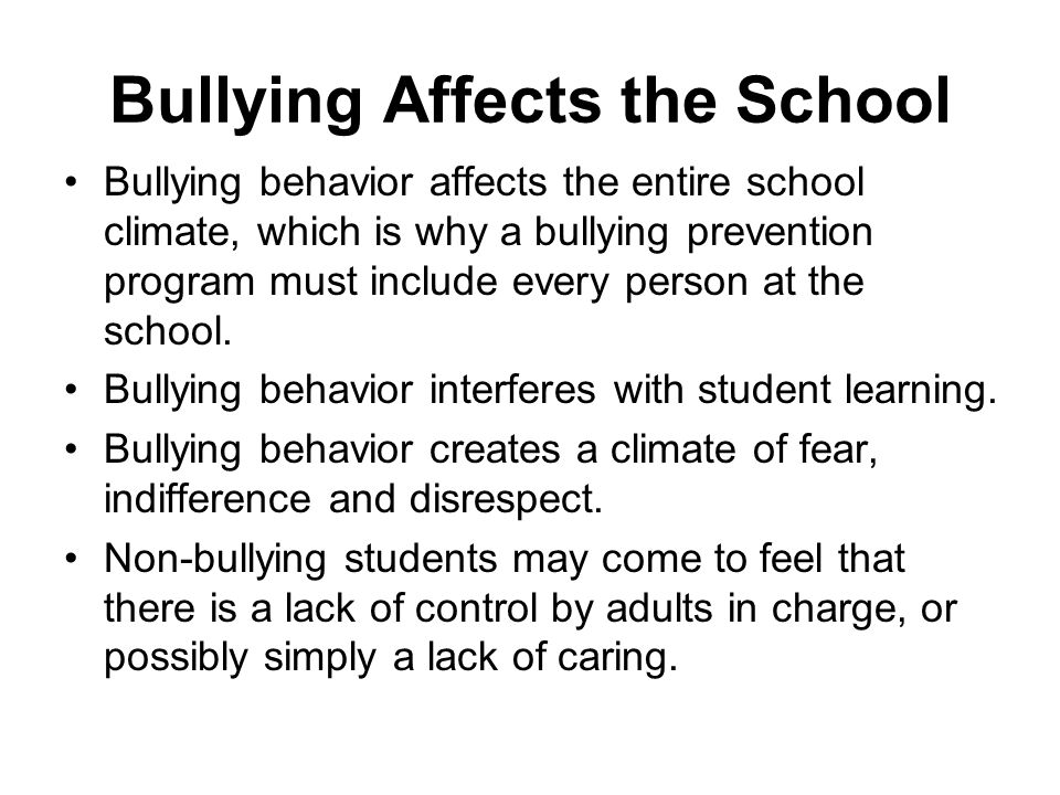 Bullying Affects the School