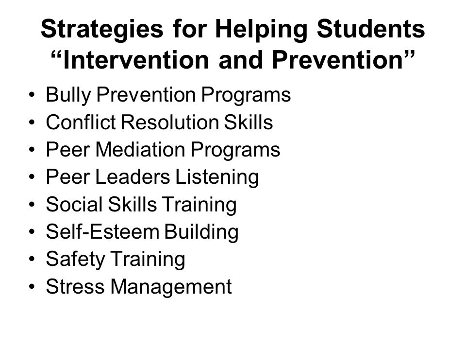 Strategies for Helping Students Intervention and Prevention