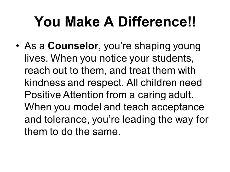 You Make A Difference!!