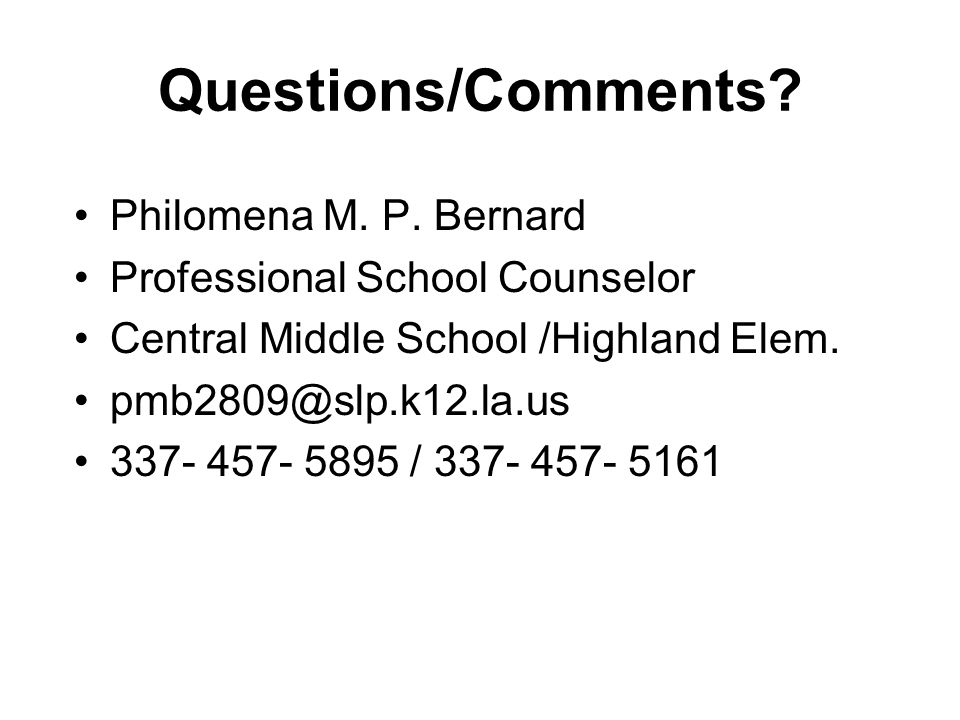 Questions/Comments Philomena M. P. Bernard
