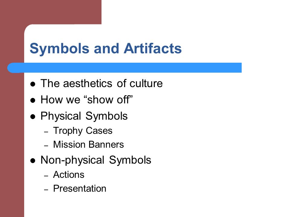 Symbols and Artifacts The aesthetics of culture How we show off