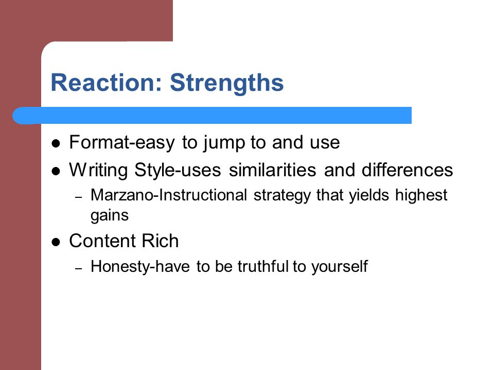 Reaction: Strengths Format-easy to jump to and use