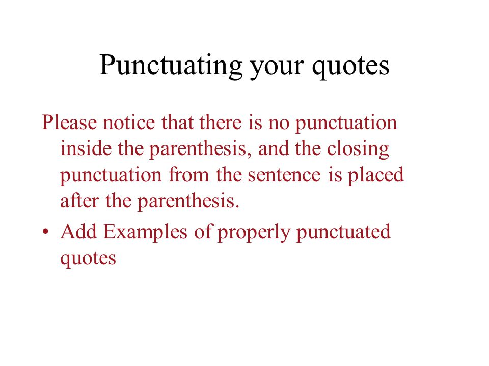 Punctuating your quotes