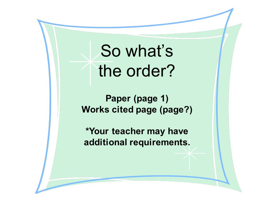 So what's the order Paper (page 1) Works cited page (page )