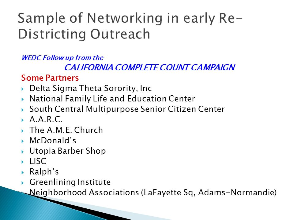 Sample of Networking in early Re-Districting Outreach