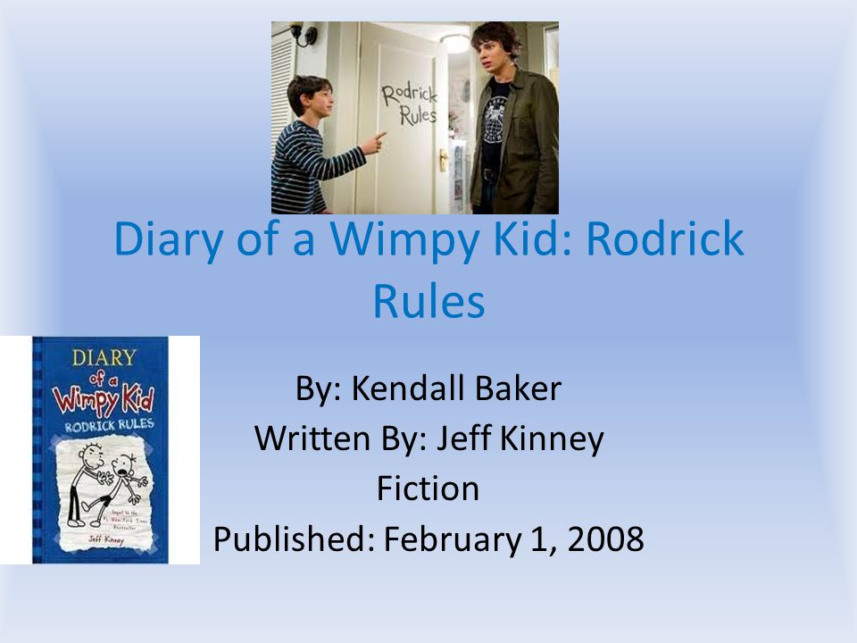Diary Of A Wimpy Kid Rodrick Rules Ppt Video Online Download