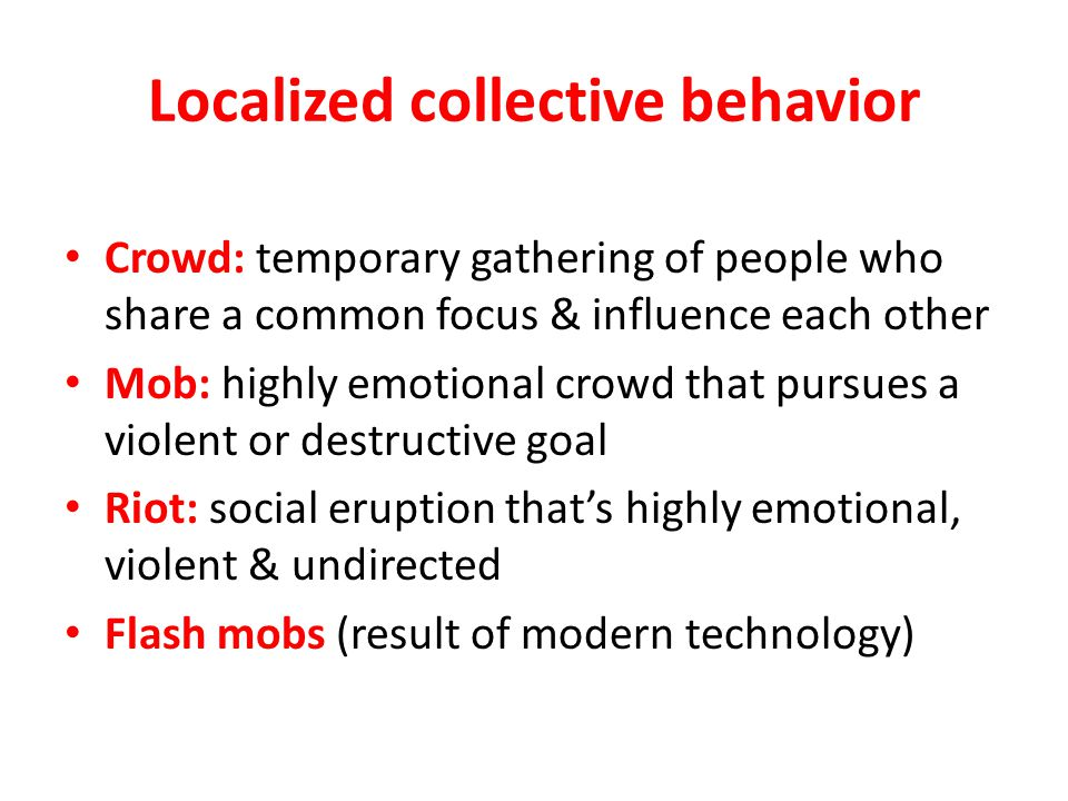 Localized collective behavior