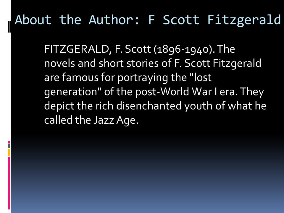 About the Author: F Scott Fitzgerald