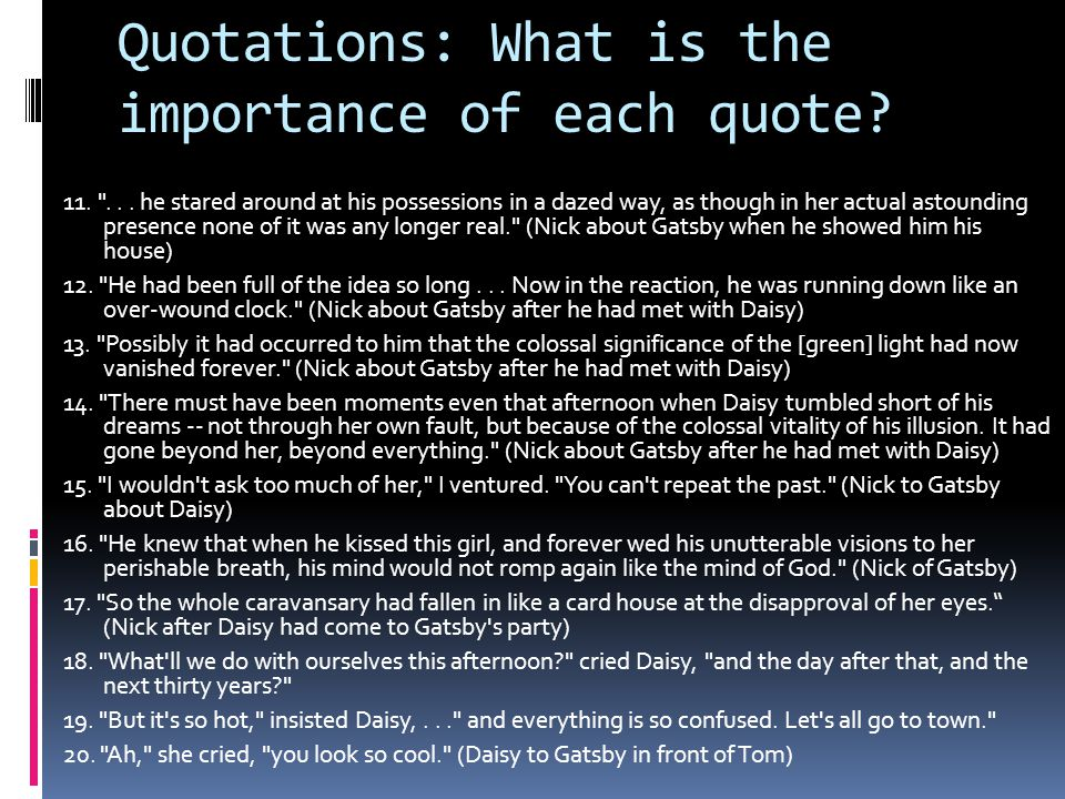 Quotations: What is the importance of each quote