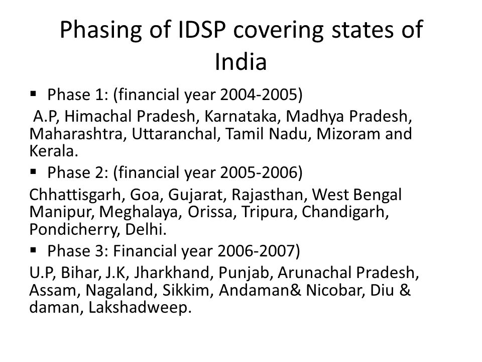 Phasing of IDSP covering states of India