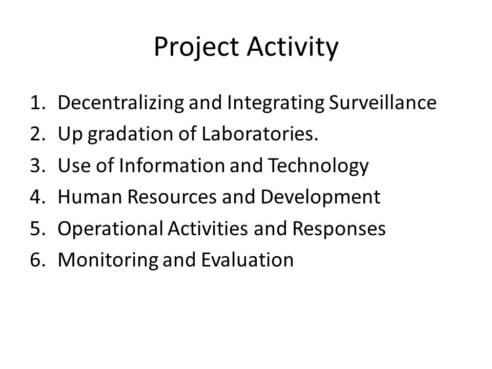 Project Activity Decentralizing and Integrating Surveillance