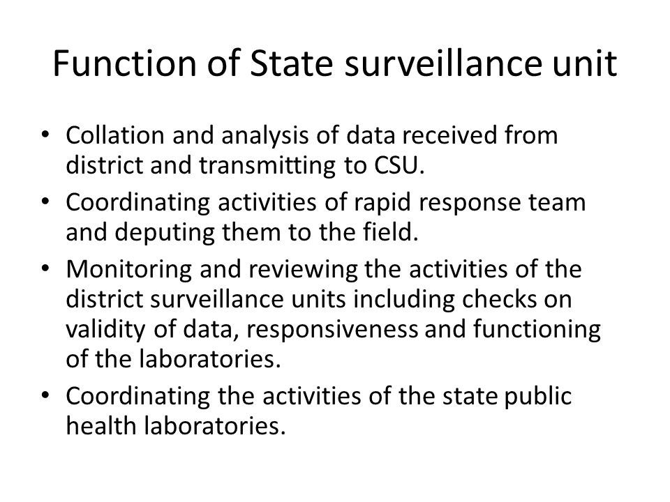 Function of State surveillance unit