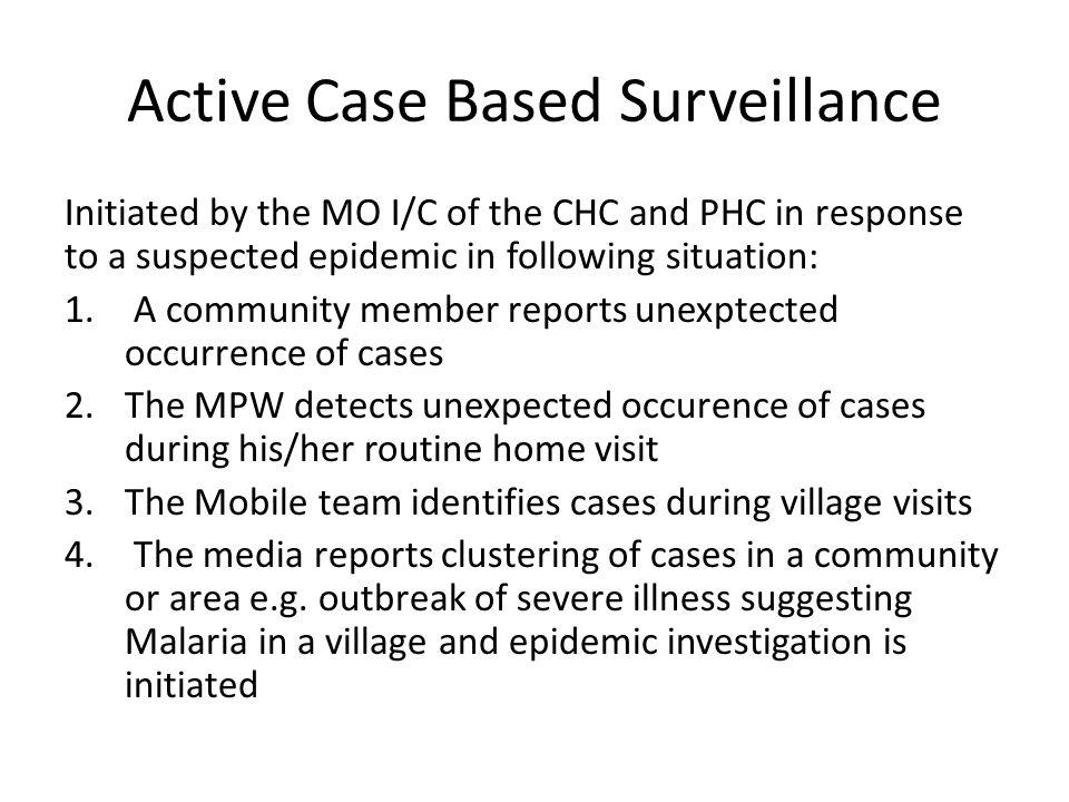 Active Case Based Surveillance