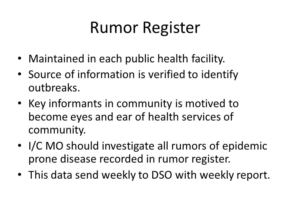 Rumor Register Maintained in each public health facility.