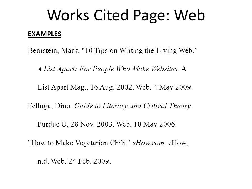 Works Cited Page: Web EXAMPLES