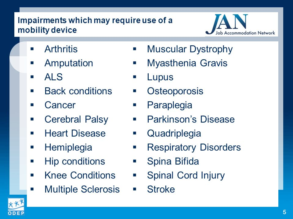 Impairments which may require use of a mobility device