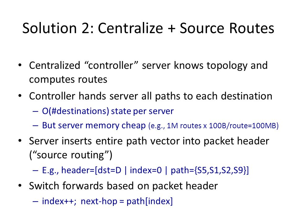 Solution 2: Centralize + Source Routes