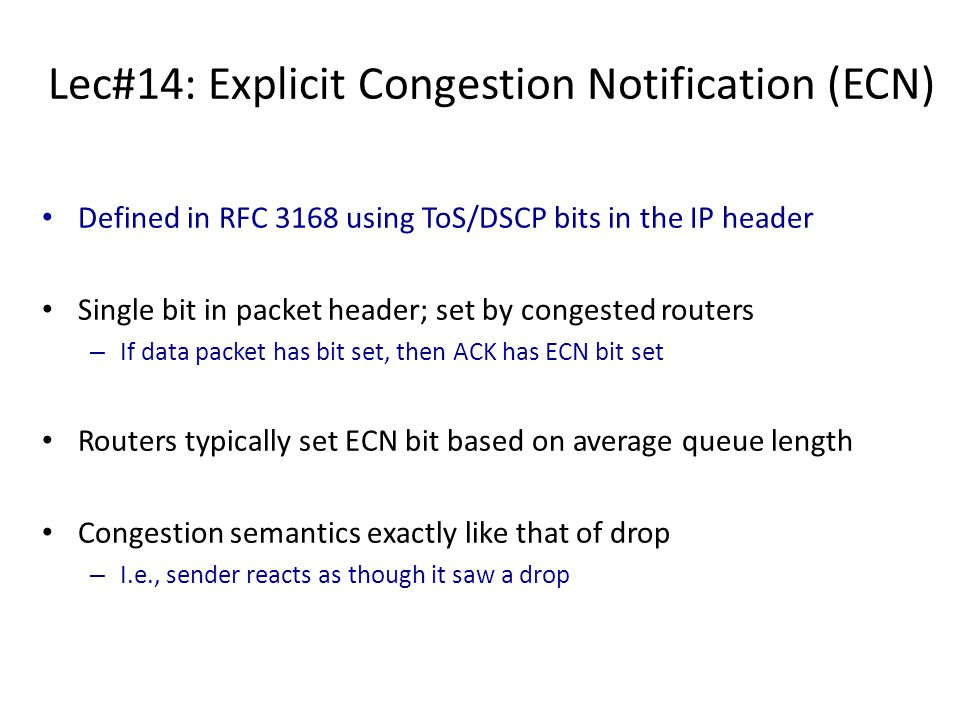 Lec#14: Explicit Congestion Notification (ECN)