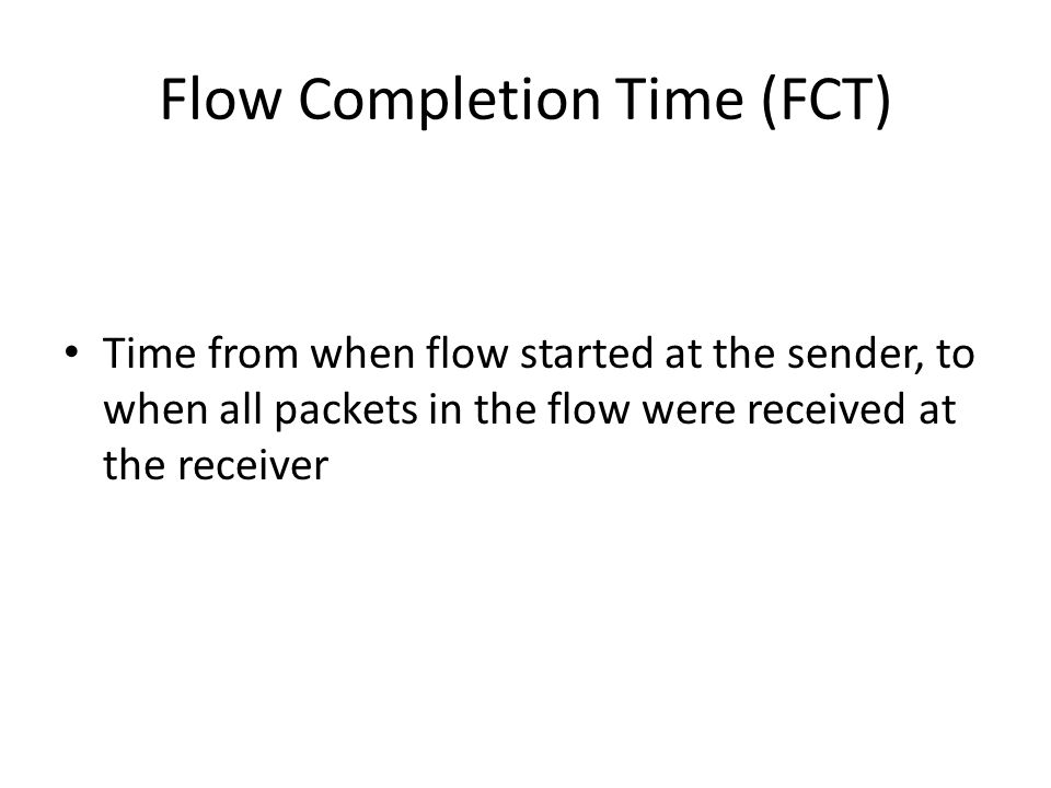 Flow Completion Time (FCT)