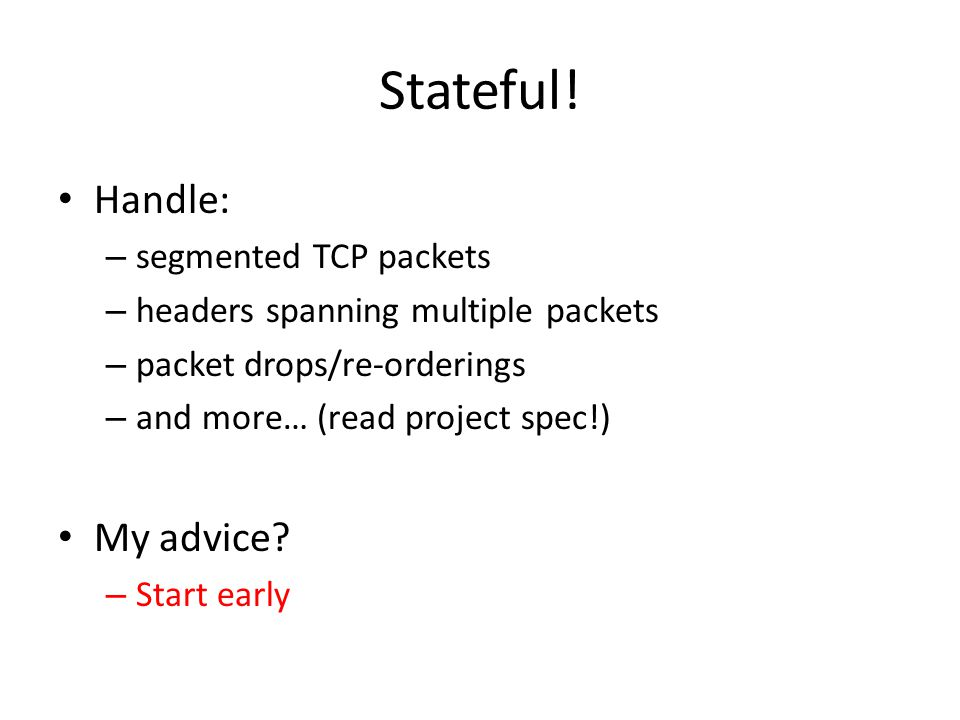 Stateful! Handle: My advice segmented TCP packets
