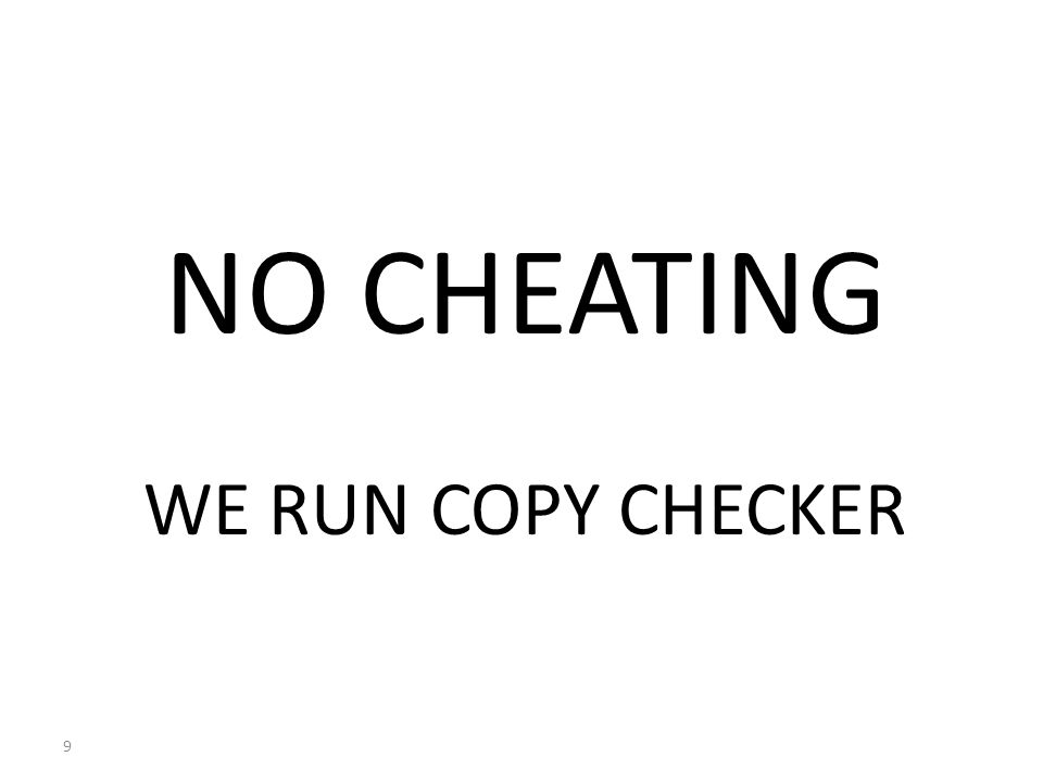 NO CHEATING WE RUN COPY CHECKER