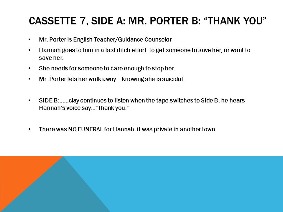 Cassette 7, Side A: Mr. porter B: thank you