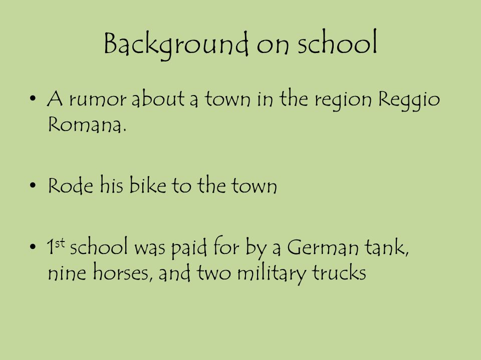 Background on school A rumor about a town in the region Reggio Romana.