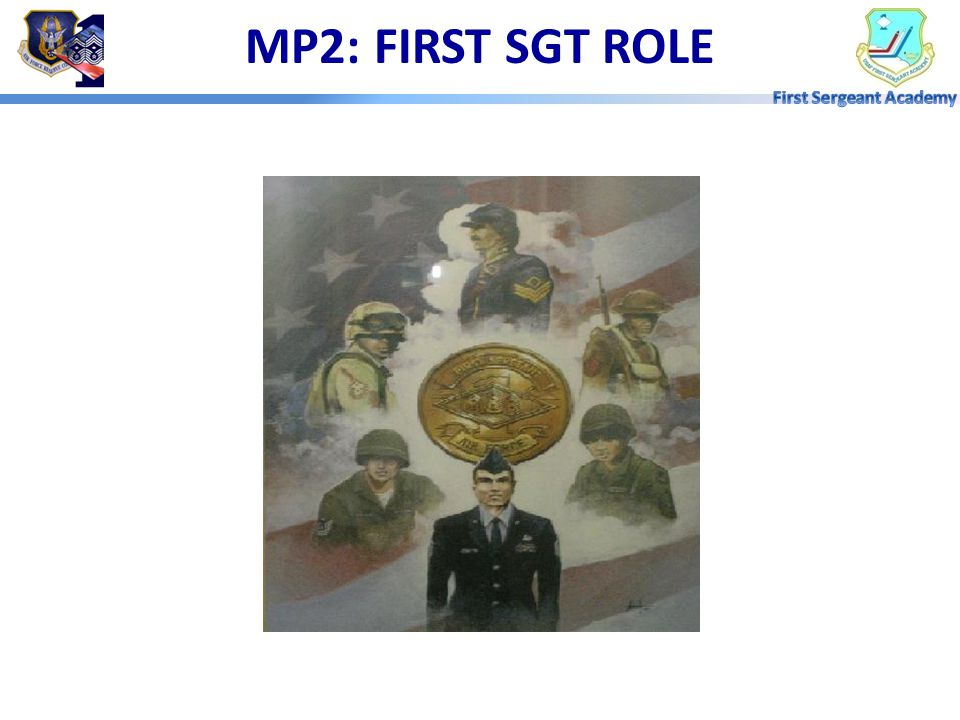 MP2: FIRST SGT ROLE